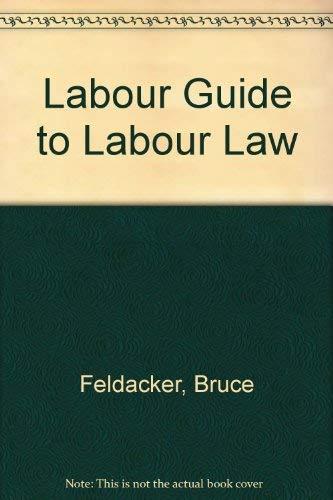9780835939218: Labor Guide to Labor Law