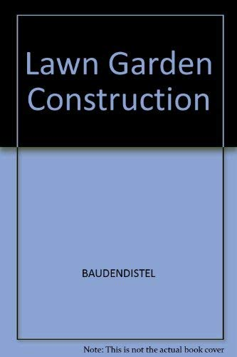 Lawn and Garden Construction