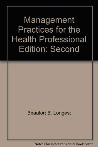 9780835942249: Management practices for the health professional