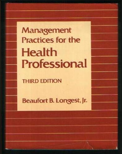 9780835942348: Management Practices for the Health Professional