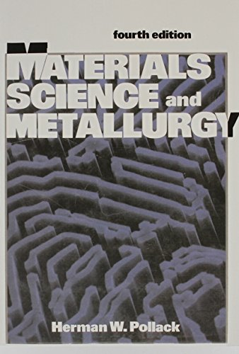 9780835942874: Materials Science and Metallurgy (4th Edition)