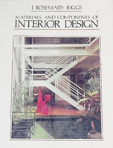 Materials & components of interior design: J. Rosemary Riggs