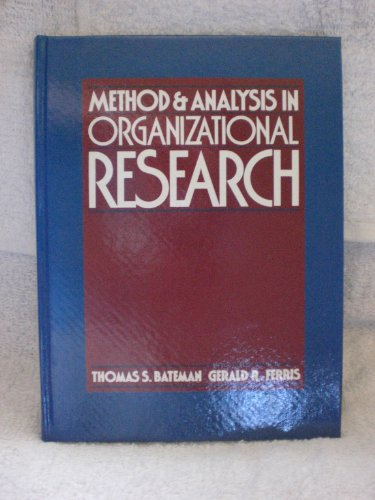 9780835943390: Method and Analysis in Organizational Research