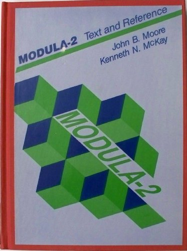 9780835946834: Modula-2: Text and Reference