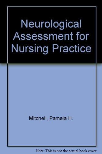 9780835948821: Neurological Assessment for Nursing Practice