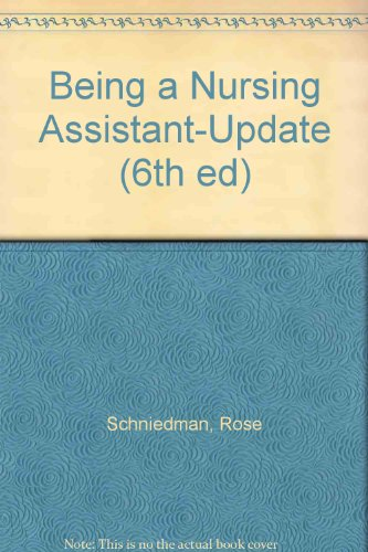 9780835949026: Being a Nursing Assistant (6th ed)