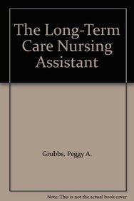 9780835949262: The Long-Term Care Nursing Assistant