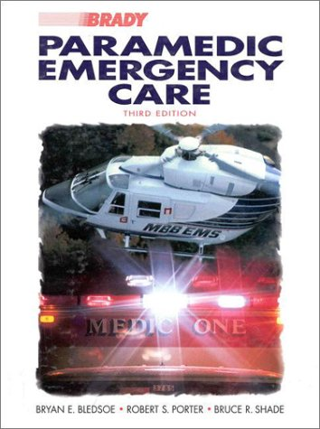 9780835949873: Paramedic Emergency Care (3rd Edition)