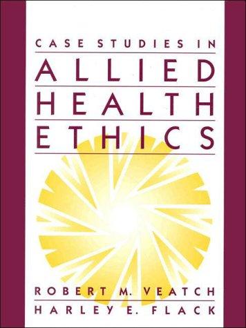 9780835949958: Case Studies in Allied Health Ethics