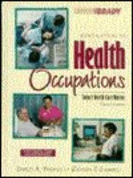 Introduction to Health Occupations: Today's Health Care Worker (Introduction to Health Occupations, 4th ed) (0835950107) by Shirley A. Badasch; Doreen S. Chesebro