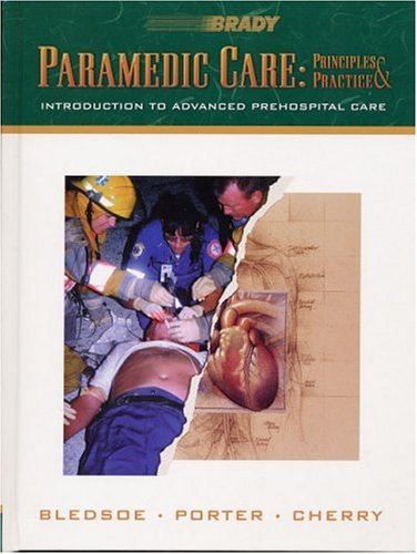9780835950336: Paramedic Care: Principles Practice, Volume 1: Introduction to Advanced Prehospital Care