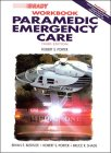 9780835950558: Paramedic Emergency Care Workbook