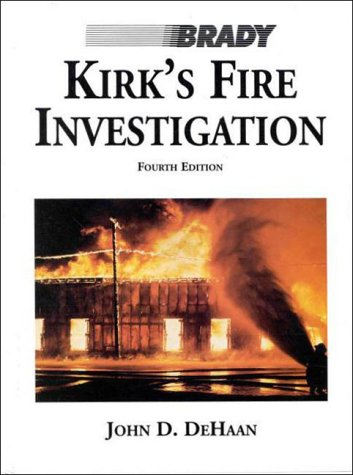 9780835950565: Kirk's Fire Investigation (4th Edition)