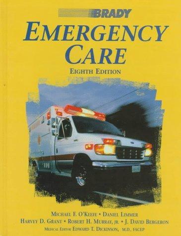 Brady Emergency Care: Michael F. O'Keefe,