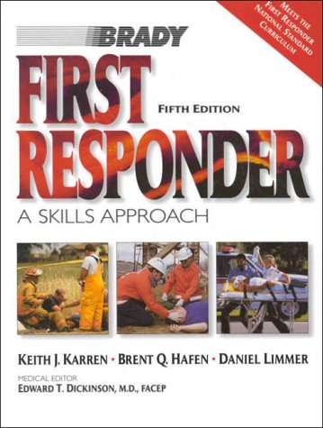 9780835951067: First Responder: A Skills Approach (5th Edition)