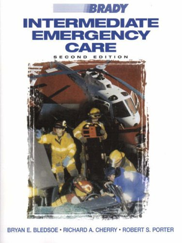9780835951609: Brady Intermediate Emergency Care (Intermediate Emergency Care ( Bledsoe))