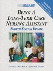9780835951692: Being a Long-Term Care Nursing Assistant, Updated