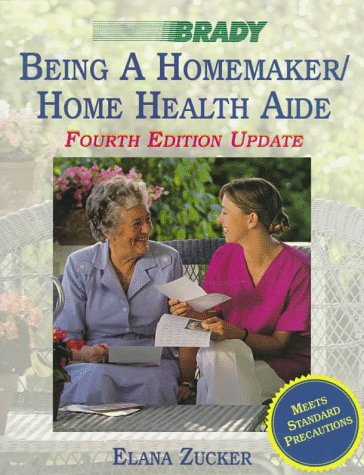 9780835951708: Being a Homemaker/Home Health Aide