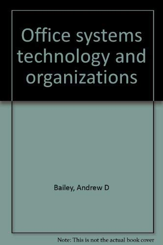 9780835951715: Office systems technology and organizations