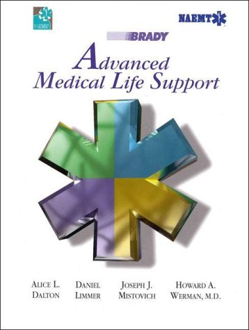 Advanced Medical Life Support: A Practical Approach: Dalton, Alice; Limmer,