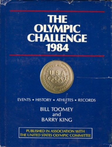 The Olympic Challenge: Toomey, Bill; King, Barry