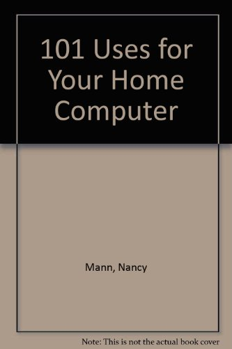 9780835952231: 101 Uses for Your Home Computer