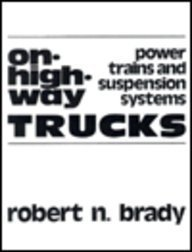 9780835952323: On-Highway Trucks: Power Trains and Suspension Systems
