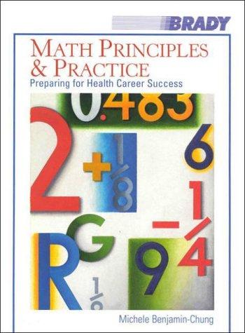 9780835952729: Math Principles and Practice: Preparing for Health Career Success
