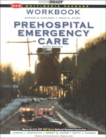 Prehospital Emergency Care: Kuvlesky, Edward B.;
