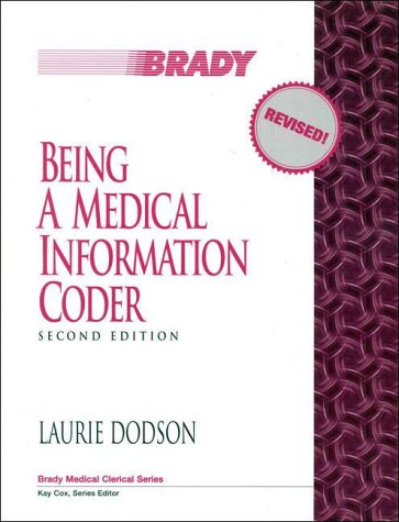 9780835953337: Being a Medical Information Coder (2nd Edition)
