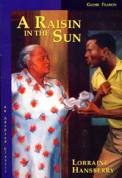 GLOBE ADAPTED CLASSIC: RAISIN IN THE SUN C2000 (Adapted Classics) (9780835955423) by GLOBE