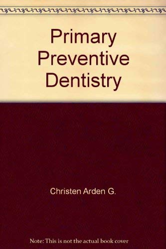 9780835956024: Primary preventive dentistry