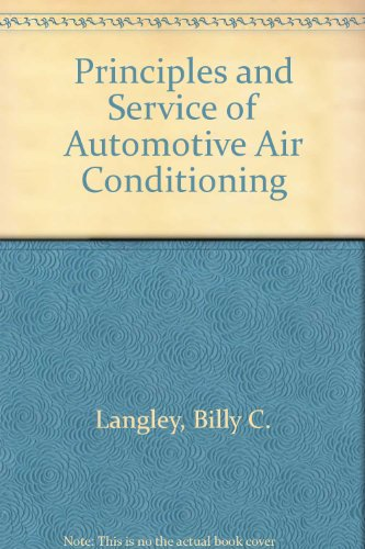 9780835956383: Principles and Service of Automotive Air Conditioning
