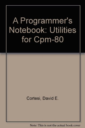 9780835956420: A Programmer's Notebook: Utilities for Cpm-80