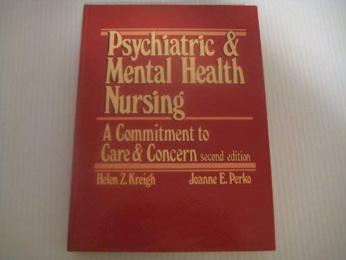 9780835957137: Psychiatric and Mental Health Nursing: A Commitment to Care and Concern