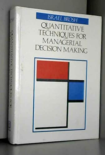 9780835961134: Quantitative Techniques for Managerial Decision Making