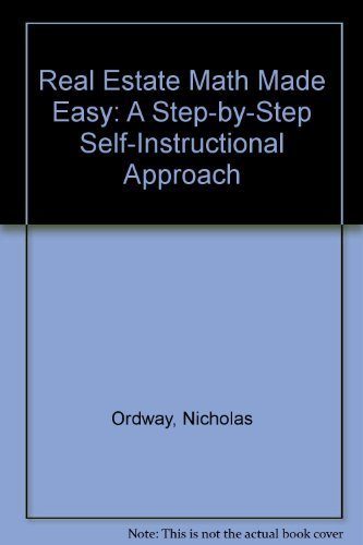 9780835964852: Real Estate Math Made Easy: A Step-By-Step Self-Instructional Approach