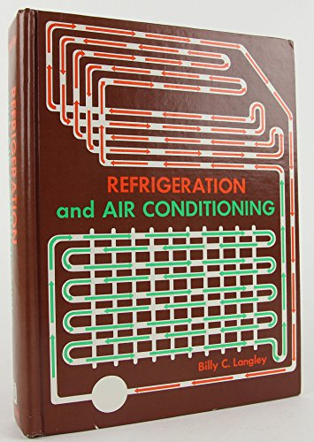 Refrigeration and Air Conditioning: Billy C. Langley