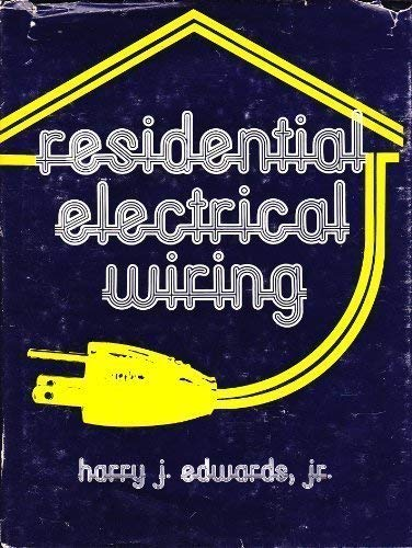 9780835966528: Residential Electrical Wiring: A Practical ... on