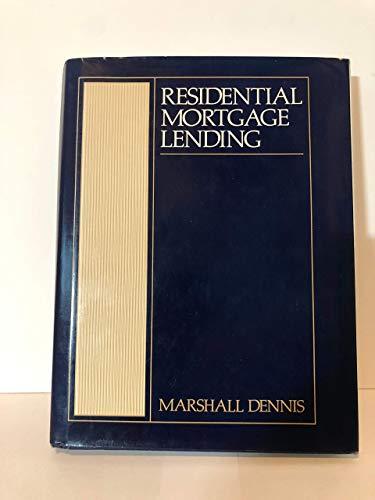 9780835966542: Residential Mortgage Lending Dennis