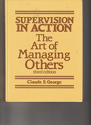 9780835971508: Supervision in action: The art of managing others