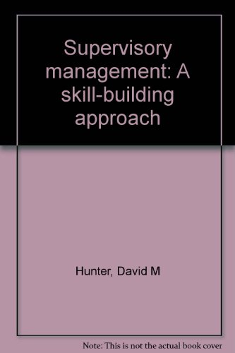 9780835971553: Supervisory management: A skill-building approach
