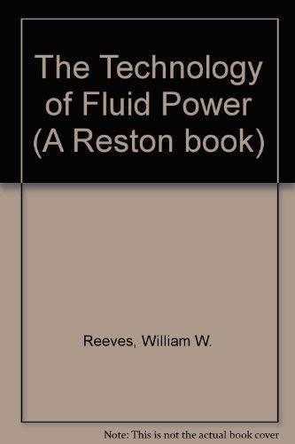 9780835975254: The Technology of Fluid Power (A Reston book)