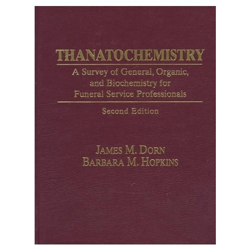 9780835976404: Thanatochemistry: A Survey of General, Organic and Biochemistry for Funeral Service Professionals