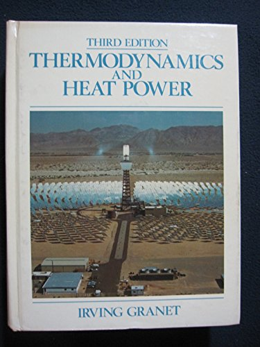 9780835976749: Thermodynamics and Heat Power (Third Edition)