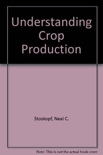 9780835980272: Understanding Crop Production