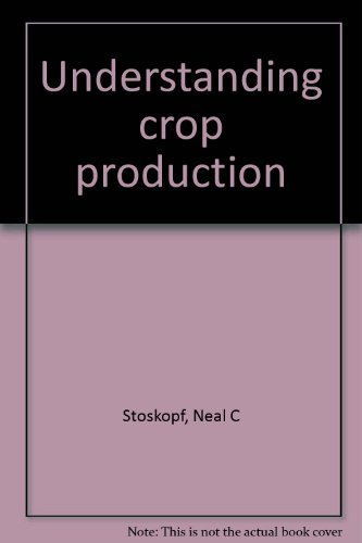 9780835980289: Understanding crop production