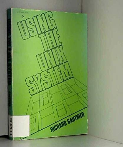 9780835981620: Using the Unix System