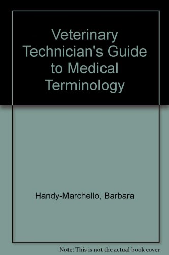 9780835983136: The Veterinary Technician's Guide to Medical Terminology