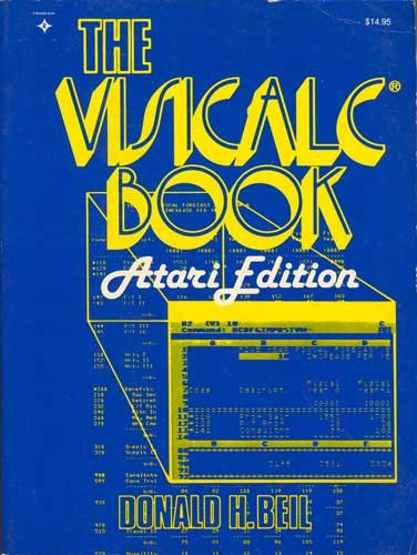 9780835983938: The Visicalc Book: Atari Edition